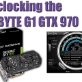 Overclocking the Gigabyte GTX 970