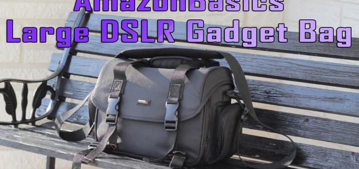 AmazonBasics Large DSLR Gadget Bag Review